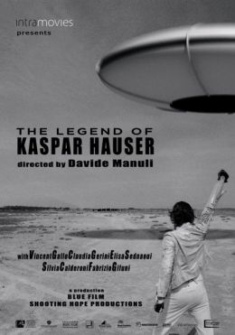"""Постер к фильму """"Легенда о Каспаре Хаузере"""" /La leggenda di Kaspar Hauser/ (2012)"""