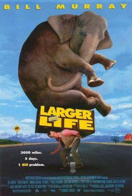 """Постер к фильму """"Больше, чем жизнь"""" /Larger Than Life/ (1996)"""