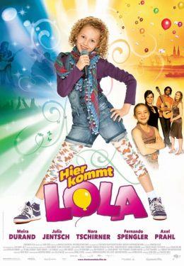 """Постер к фильму """"Лола ищет подругу"""" /Hier kommt Lola!/ (2010)"""