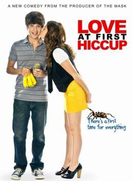"Постер к фильму ""ПоцелуйчИК"" /Love at First Hiccup/ (2009)"
