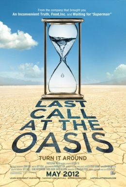 "Постер к фильму ""Last Call at the Oasis"" /Last Call at the Oasis/ (2011)"