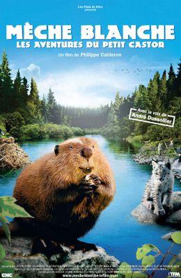 """Постер к фильму """"Приключения бобренка"""" /Meche Blanche, les aventures du petit castor/ (2008)"""