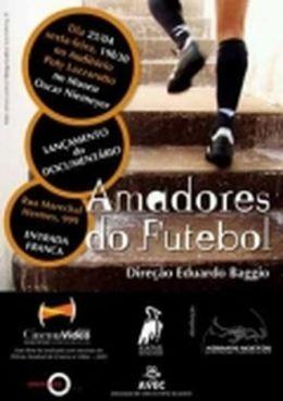"""Постер к фильму """"Любительский футбол"""" /Amadores do Futebol/ (2009)"""