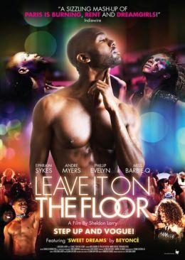 """Постер к фильму """"На танцевальной площадке"""" /Leave It on the Floor/ (2011)"""