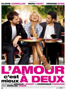 """Постер к фильму """"Любовь - это для двоих"""" /L'amour, c'est mieux a deux/ (2010)"""