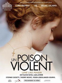 """Постер к фильму """"Любовь как яд"""" /Un poison violent/ (2010)"""