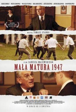 """Постер к фильму """"Маленький экзамен зрелости 1947"""" /Mala matura 1947/ (2010)"""