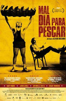 """Постер к фильму """"Плохой день для рыбалки"""" /Mal dia para pescar/ (2009)"""