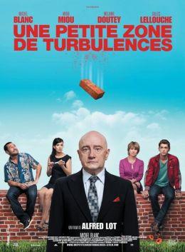 """Постер к фильму """"Маленькая зона турбулентности"""" /Une petite zone de turbulences/ (2009)"""
