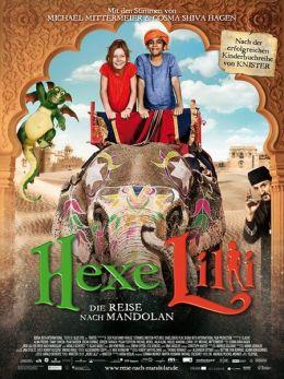 "Постер к фильму ""Лили - настоящая ведьма: Путешествие в Мандолан"" /Hexe Lilli: Die Reise nach Mandolan/ (2011)"