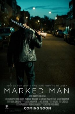 "Постер к фильму ""Marked Man"" /Marked Man/ (2012)"