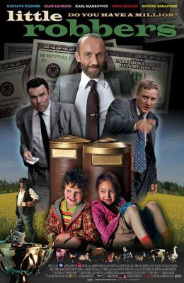 """Постер к фильму """"Маленькие разбойники"""" /Mazie laupitaji/ (2009)"""