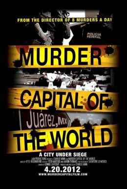 """Постер к фильму """"Murder Capital of the World"""" /Murder Capital of the World/ (2012)"""
