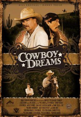 """Постер к фильму """"Мечты ковбоя"""" /Cowboy Dreams/ (2009)"""