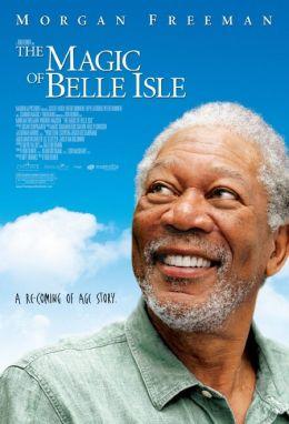 """Постер к фильму """"Третий акт"""" /The Magic of Belle Isle/ (2012)"""