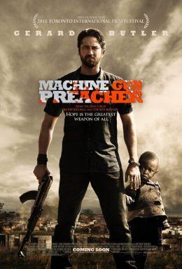 "Постер к фильму ""Проповедник с пулеметом"" /Machine Gun Preacher/ (2011)"