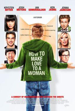 """Постер к фильму """"Как заняться любовью с женщиной"""" /How to Make Love to a Woman/ (2010)"""