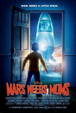"""Постер к фильму """"Тайна Красной планеты"""" /Mars Needs Moms!/ (2011)"""