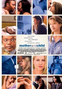 """Постер к фильму """"Мать и дитя"""" /Mother and Child/ (2009)"""