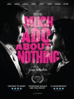 """Постер к фильму """"Много шума из ничего"""" /Much Ado About Nothing/ (2012)"""