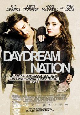 """Постер к фильму """"Нация мечтателей"""" /Daydream Nation/ (2010)"""