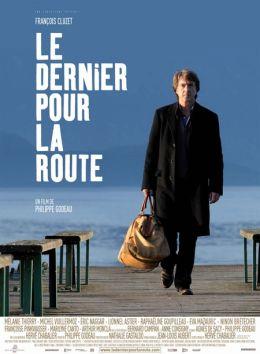 """Постер к фильму """"На посошок"""" /Le dernier pour la route/ (2009)"""