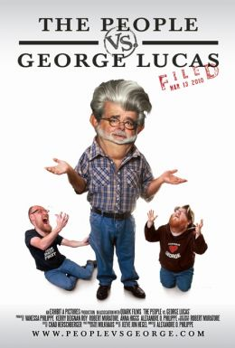 "Постер к фильму ""Народ против Джорджа Лукаса"" /The People vs. George Lucas/ (2010)"