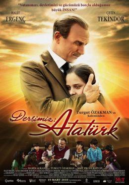 """Постер к фильму """"Наш урок: Ататюрк"""" /Dersimiz: Ataturk/ (2010)"""