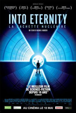 """Постер к фильму """"Навстречу вечности"""" /Into Eternity: A Film for the Future/ (2010)"""