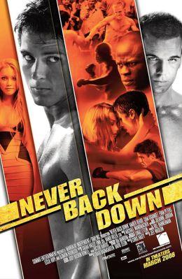 """Постер к фильму """"Никогда не сдавайся"""" /Never Back Down/ (2008)"""