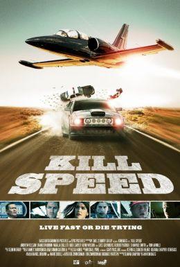 """Постер к фильму """"Небесный форсаж"""" /Kill Speed/ (2010)"""