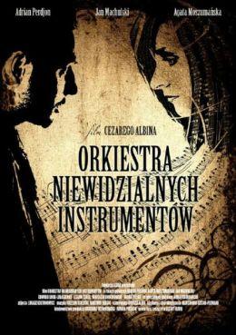 """Постер к фильму """"Невидимый оркестр инструментов"""" /Orkiestra niewidzialnych instrumentow/ (2010)"""