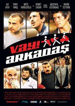 """Постер к фильму """"Ничего себе знакомства"""" /Vay Arkadas/ (2010)"""