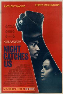 """Постер к фильму """"Ночь настигает нас"""" /Night Catches Us/ (2010)"""