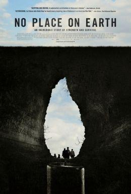 """Постер к фильму """"Нет места на Земле"""" /No Place on Earth/ (2012)"""