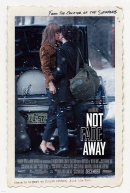"""Постер к фильму """"Not Fade Away"""" /Not Fade Away/ (2012)"""