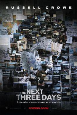 "Постер к фильму ""Три дня на побег"" /The Next Three Days/ (2010)"