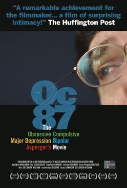 """Постер к фильму """"OC87: The Obsessive Compulsive, Major Depression, Bipolar, Asperger's Movie"""" /OC87: The Obsessive Compulsive, Major Depression, Bipolar, Asperger's Movie/ (2010)"""