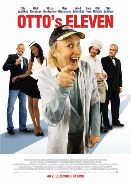 """Постер к фильму """"Одиннадцать друзей Отто"""" /Otto's Eleven/ (2010)"""