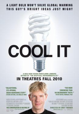 """Постер к фильму """"Охладите! Глобальное потепление"""" /Cool It/ (2010)"""
