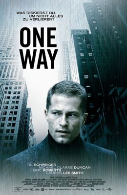 """Постер к фильму """"В одну сторону"""" /One Way/ (2006)"""