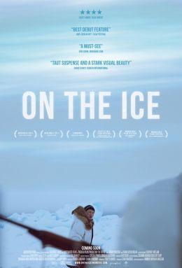 """Постер к фильму """"На льду"""" /On the Ice/ (2011)"""