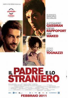 """Постер к фильму """"Отец и чужак"""" /Il padre e lo straniero/ (2010)"""