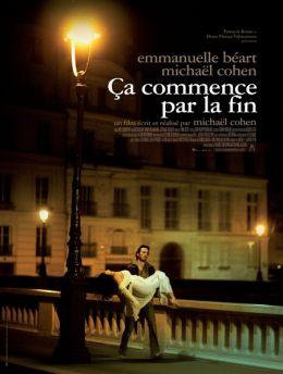 """Постер к фильму """"Это начинается с конца"""" /Ca commence par la fin/ (2010)"""