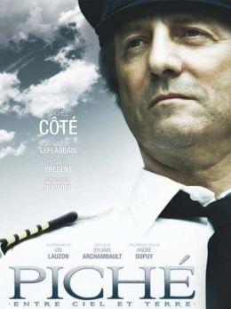 """Постер к фильму """"Пише: Между небом и землёй"""" /Piche: entre ciel et terre/ (2010)"""
