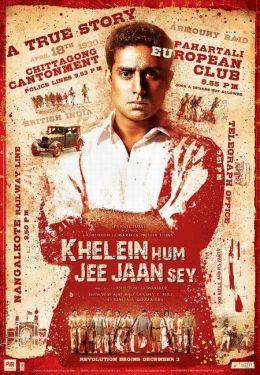 """Постер к фильму """"Победить или умереть"""" /Khelein Hum Jee Jaan Sey/ (2010)"""