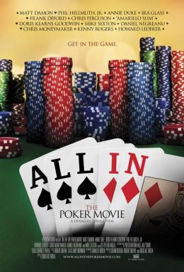 "Постер к фильму ""All In: The Poker Movie"" /All In: The Poker Movie/ (2009)"