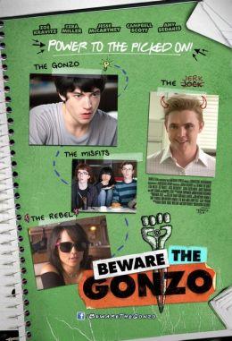 """Постер к фильму """"Помни о Гонзо"""" /Beware the Gonzo/ (2010)"""