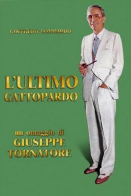 Последний леопард: Портрет Гоффредо Ломбардо