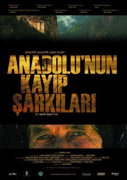 """Постер к фильму """"Последняя песня Анатолии"""" /Anadolu'nun kayip sarkilari/ (2010)"""